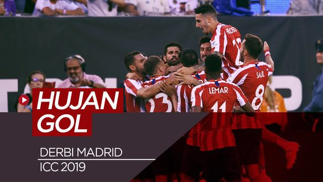 Berita Video Highlights Real Madrid Vs Atletico Madrid di ICC 2019, 10 Gol Tercipta