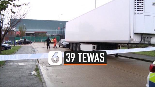 39 orang ditemukan tewas dalam sebuah kontainer di kota Essex, Inggris. Mereka diduga kuat adalah korban perdagangan manusia yang diselundupkan untuk memasuki Inggris