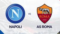 Liga Italia: Napoli Vs AS Roma. (Bola.com/Dody Iryawan)