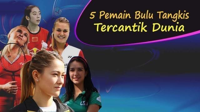 Video lima pemain bulu tangkis tercantik di dunia 2016 versi bola.com, salah satunya Bellaetrix Manuputty dari Indonesia yang  bermain tunggal putri.