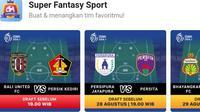 Super Fantasy Sport menyajikan fantasi sepak bola BRI Liga 1 2021/2022.