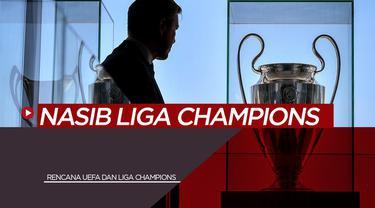 Berita Video Rencana UEFA untuk Final Liga Champions yang akan Digelar 29 Agustus 2020