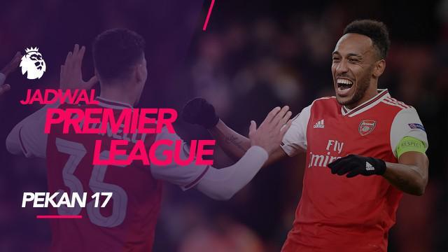 Berita video jadwal Premier League 2019 pekan ke-17, big match Arsenal vs Manchester City, Minggu (15/12/2019) di Emirates Stadium, London.