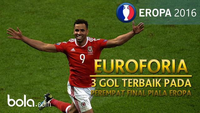 Berikut 3 gol terbaik yang tercipta pada laga perempat final Piala Eropa 2016.