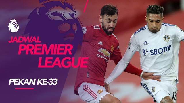 Berita motion grafis jadwal Liga Inggris pekan ke-33, Manchester United tantang Leeds United.