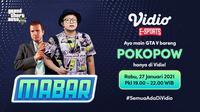 Live streaming mabar GTA V bersama Pokopow, Rabu (27/1/2021) pukul 19.00 WIB dapat disaksikan melalui platform Vidio. (Dok. Vidio)