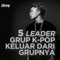 5 Leader Idol K-Pop Ini Memilih Keluar dari Grupnya